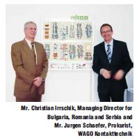 Interview with Mr. Christian Irrschik, Managing Director for Bulgaria, Romania and Serbia and Mr. Jurgen Schaefer, Prokurist, WAGO Kontakttechnik